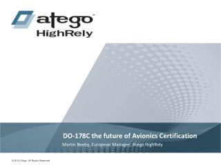 DO-178C the future of Avionics Certification