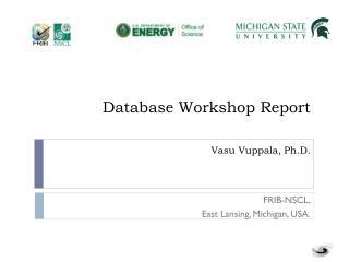 Database Workshop Report