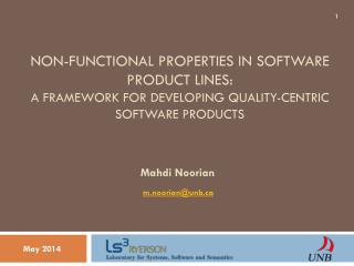 Non-Functional Properties in Software Product Lines: A Framework for Developing Quality-centric Software Products