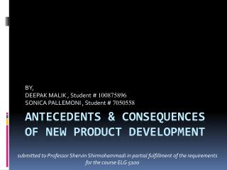 Antecedents & consequences of new product development