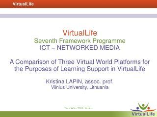 VirtualLife  Seventh Framework Programme  ICT � NETWORKED MEDIA