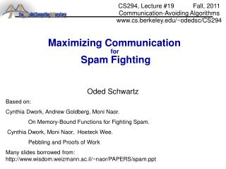 Maximizing Communication  for  Spam  Fighting