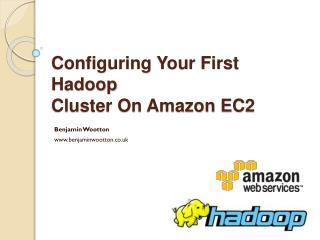 Configuring  Your First  Hadoop Cluster On Amazon EC2