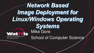 Network Based  Image Deployment for Linux/Windows Operating Systems