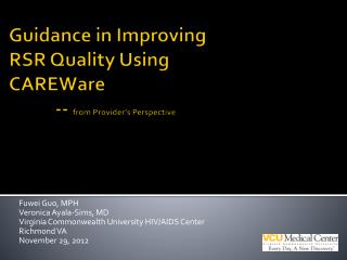 Guidance in Improving RSR Quality Using  CAREWare            --  from Provider's Perspective