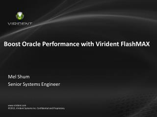 Boost Oracle Performance with Virident  FlashMAX