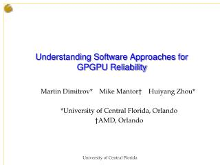 Understanding Software Approaches for GPGPU Reliability
