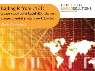 Calling R from .NET:  a  case-study using Rapid NCA, the non-compartmental analysis workflow  tool