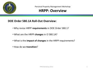 Personal Property Management Workshop HRPP: Overview