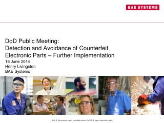 DoD Public Meeting:  Detection and Avoidance of Counterfeit Electronic Parts – Further Implementation
