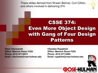 CSSE 374 : Even More Object Design with Gang of Four Design Patterns