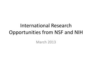 International Research Opportunities from NSF and NIH