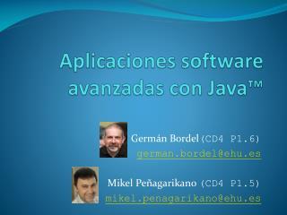 Aplicaciones software avanzadas con Java™