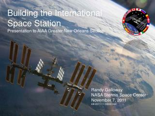 Building the International Space Station Presentation to AIAA Greater New Orleans Section
