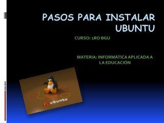 Pasos para instalar Ubuntu