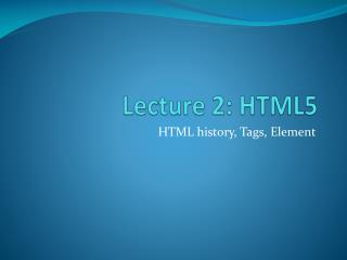 Lecture 2 : HTML5