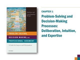 Problem-Solving and Decision-Making Processes: Deliberation, Intuition, and Expertise