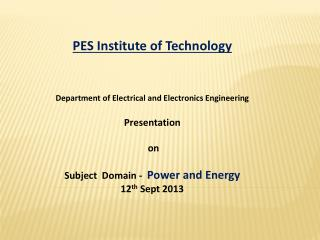 PES Institute of Technology Department of Electrical and Electronics Engineering Presentation  on Subject  Domain -   P