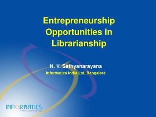 Entrepreneurship Opportunities in Librarianship