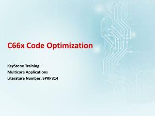 C66x Code Optimization