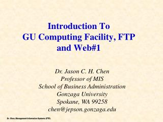 Introduction  T o GU Computing Facility,  FTP and Web#1