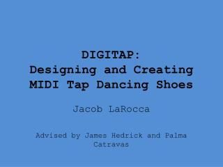 DIGITAP: Designing and Creating MIDI Tap Dancing Shoes