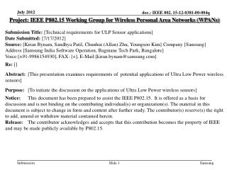 Project: IEEE P802.15 Working Group for Wireless Personal Area Networks (WPANs) Submission Title: [ Technical requireme
