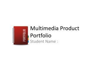 Multimedia Product Portfolio