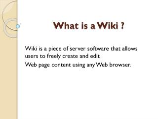 ? What is a Wiki