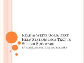 Read & Write Gold: Text Help Systems Inc.: Text to Speech Software