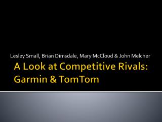 A Look at Competitive Rivals: Garmin & TomTom