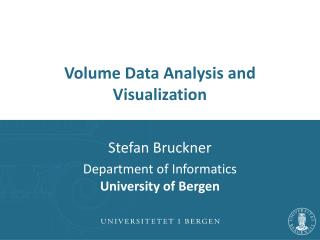 Volume Data Analysis and Visualization
