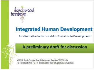 Integrated Human Development An alternative Indian model of Sustainable Development