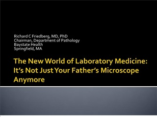 the new world of laboratory medicine: it s not just your father s microscope anymore
