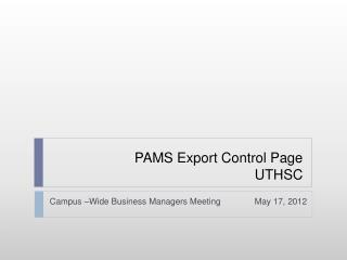 PAMS Export Control Page UTHSC