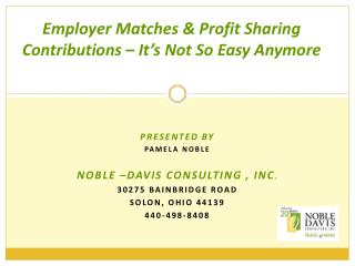 employer matches  profit sharing contributions   it s not so easy anymore