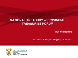 NATIONAL  TREASURY  � PROVINCIAL TREASURIES FORUM