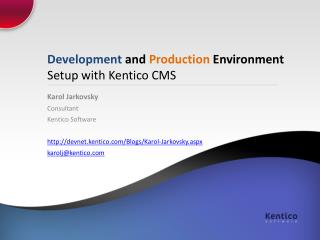 Development  and  Production  Environment  Setup with Kentico CMS