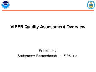 VIPER Quality Assessment Overview