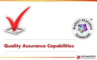 Quality  Assurance Capabilities