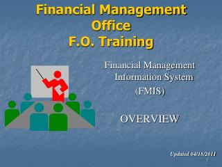 Financial Management Office F.O. Training