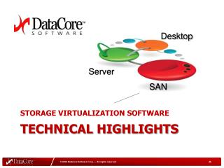 Storage Virtualization Software Technical Highlights