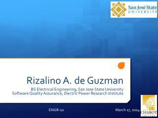 Rizalino A. de Guzman BS Electrical Engineering, San Jose State University