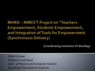 "MHRD – NMEICT Project on ""Teachers Empowerment, Students Empowerment, and Integration of Tools for Empowerment (Synchro"