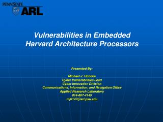 Vulnerabilities in Embedded Harvard Architecture Processors
