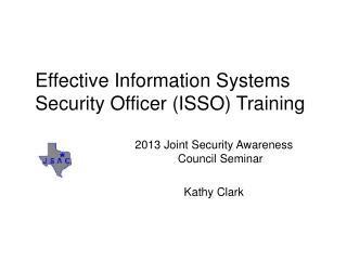 Effective Information Systems Security Officer (ISSO) Training