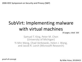 SubVirt : Implementing malware with virtual machines