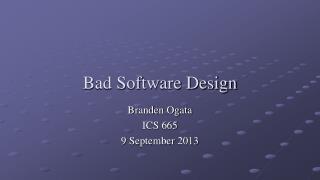 Bad Software Design