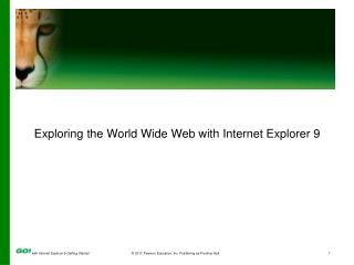 Exploring  the World Wide Web with Internet Explorer 9