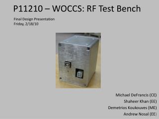 P11210 � WOCCS: RF Test Bench